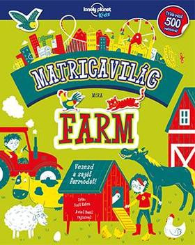 Matricavilág - Farm - Lonely Planet Kids