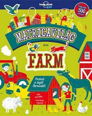 Matricavilág - Farm - Lonely Planet Kids
