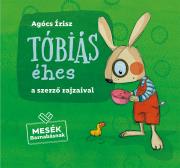 Tóbiás éhes - Mesék Barnabásnak 3.