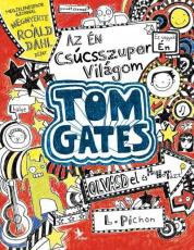 Tom Gates 1. - Az én csúcsszuper világom