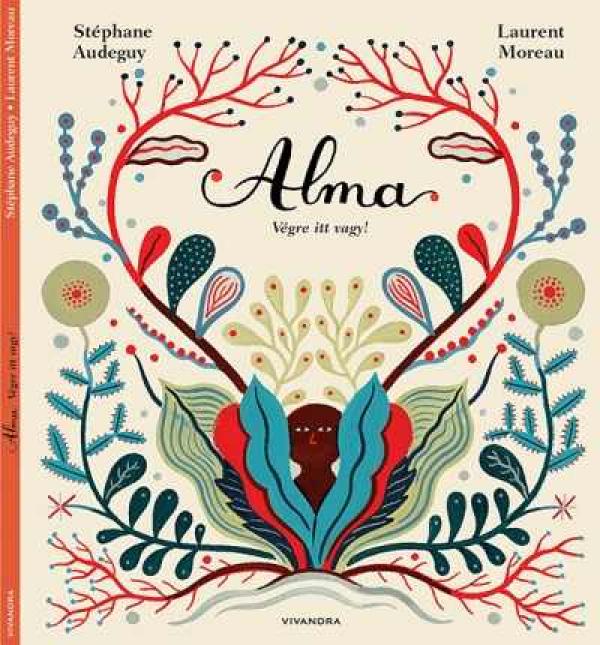 Alma - Végre itt vagy!