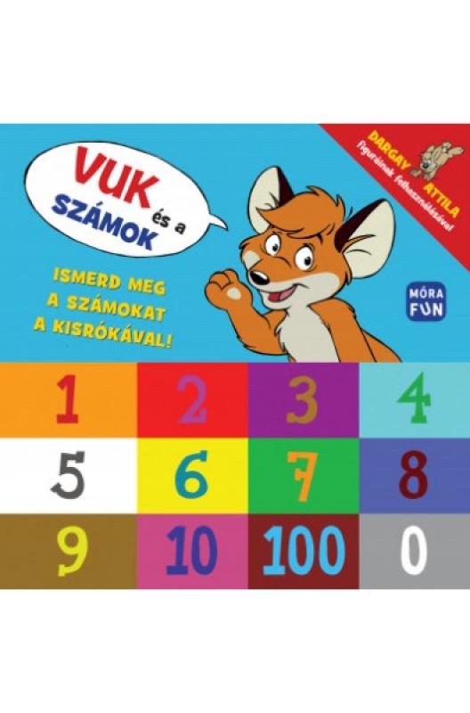 Vuk és a számok - Ismerd meg a számokat a kisrókával!