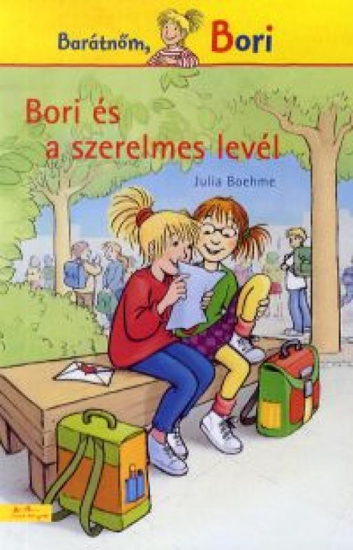 Bori és a szerelmes levél - Barátnőm, Bori regények