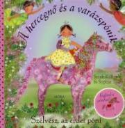 Szélvész, az erdei póni - A hercegnő és a varázspónik