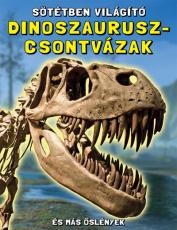 Sötétben világító dinoszaurusz-csontvázak