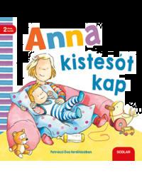 Anna kistesót kap
