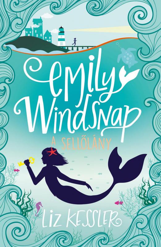 Emily Windsnap, a sellőlány 1.