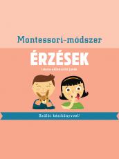 Érzések - Iskola-előkészítő játék Szülői kézikönyvvel - Montessori