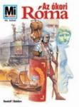 Mi Micsoda - Az ókori Róma