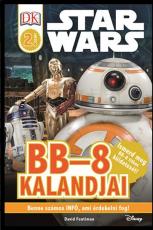 BB-8 Kalandjai - Star Wars olvasókönyv