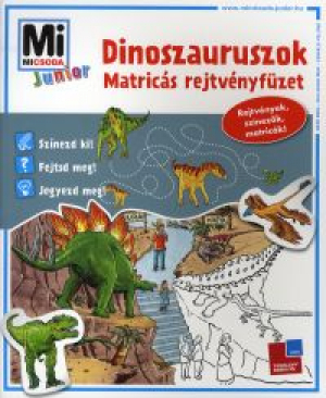 Mi Micsoda Junior Matricás Rejtvényfüzet - Dinoszauruszok