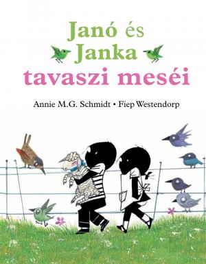 Janó és Janka tavaszi meséi