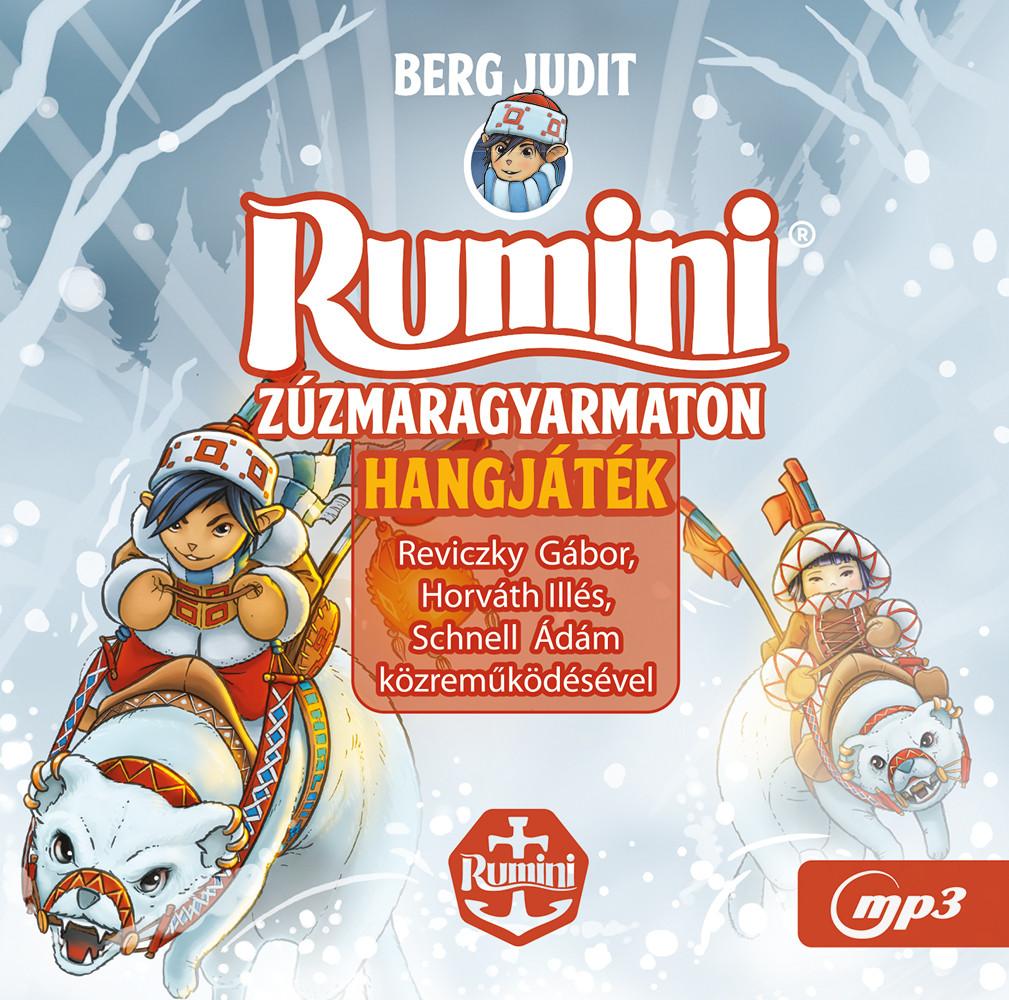 Rumini Zúzmaragyarmaton - hangjáték