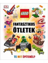 LEGO - Fantasztikus ötletek - LEGO kalandok a valós világban