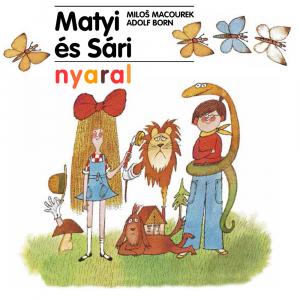 Matyi és Sári nyaral