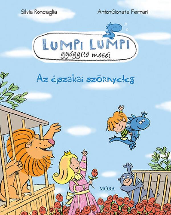 Lumpi Lumpi gyógyító meséi 8. - Az éjszakai szörnyeteg