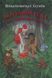 Monyákos Tuba és a tűzhangya sámán