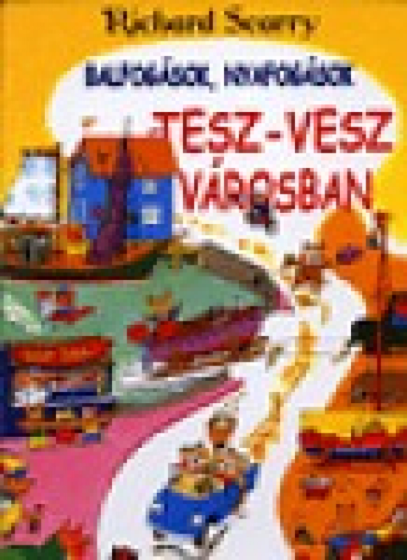 Balfogások, nyafogások Tesz -Vesz városban - Tesz-Vesz város