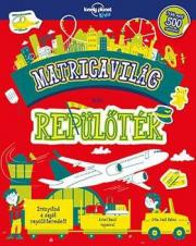 Matricavilág - Repülőtér - Lonely Planet Kids