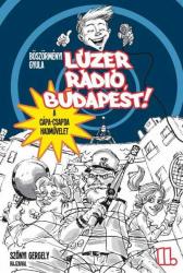 Lúzer Rádió, Budapest! 2. - A Cápa-csapda hadművelet