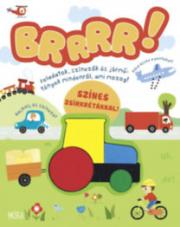Brrr - Feladatok, színezők és jármű - tények mindenről, ami mozog - Foglalkoztatókönyv színes zsírkr
