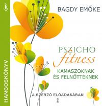 Pszichofitness kamaszoknak és felnőtteknek - hangoskönyv