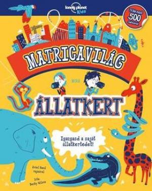 Matricavilág - Állatkert - Lonely Planet Kids
