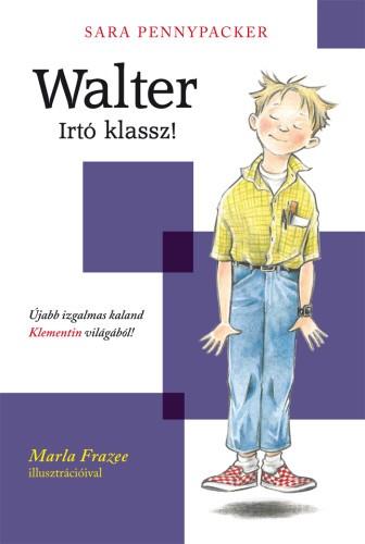 Walter - Irtó klassz!