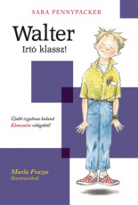 Walter - Irtó klassz! - Klementin és barátai 1.