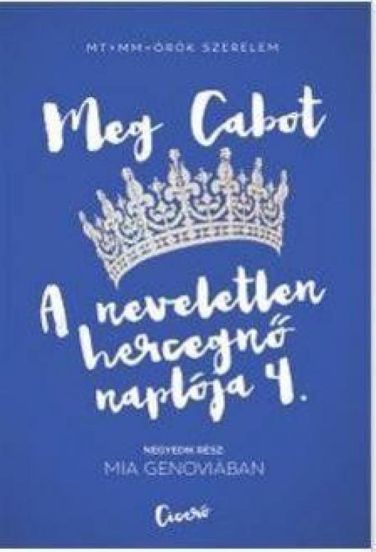 A neveletlen hercegnő naplója 4. - Mia Genoviában