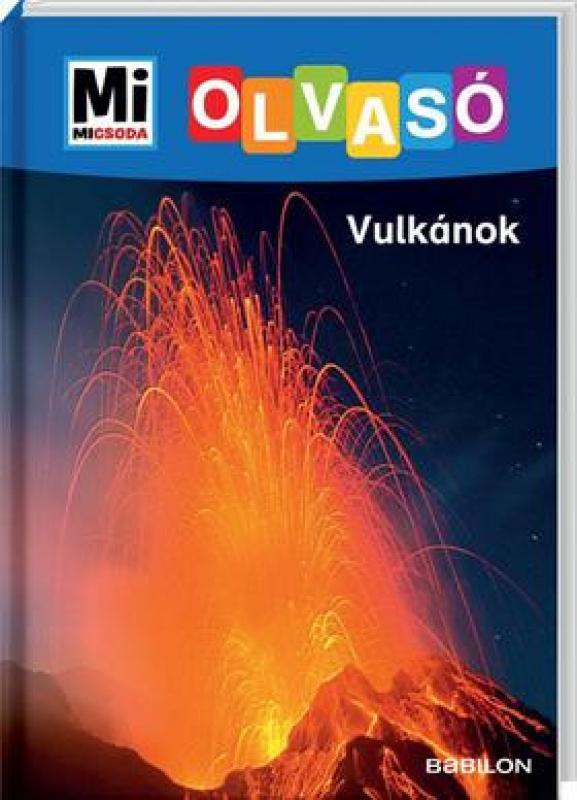 Mi Micsoda Olvasó - Vulkánok