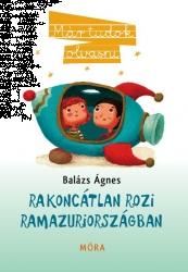 Rakoncátlan Rozi Ramazuriországban - Már tudok olvasni