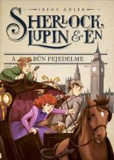 Sherlock, Lupin és én 10. - A bűn fejedelme