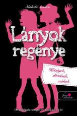 Lányok regénye 6. - Kétségek, döntések, csókok
