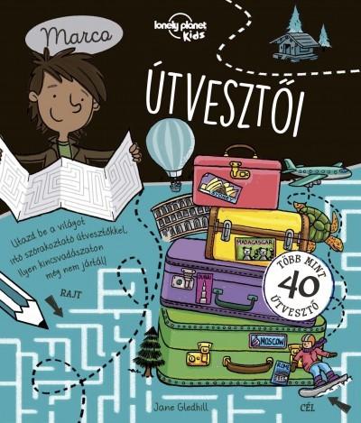 Marco útvesztői - Lonely Planet Kids