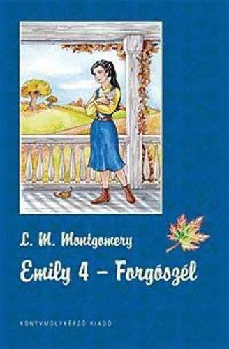 Emily 4. - Forgószél