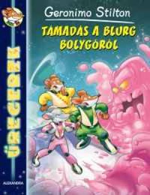 Űregerek - Támadás a Blurg bolygóról