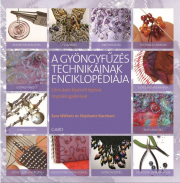 A gyöngyfűzés technikáinak enciklopádiája