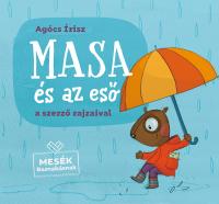 Masa és az eső - Mesék Barnabásnak 2.