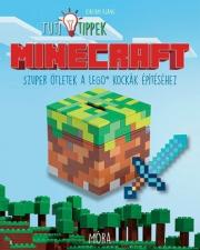 Tuti Tippek - Szuper ötletek a LEGO kockák építéséhez