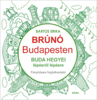 Buda hegyei lépésről lépésre - Brúnó Budapesten fényképes foglalkoztató 2.