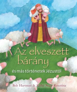 Az elveszett bárány és más történetek Jézustól