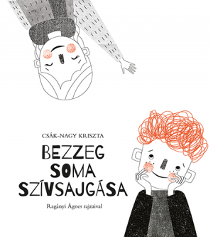 bezzeg_soma_szivsajgasa_borito_500px.jpg