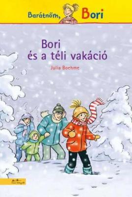 Bori és a téli vakáció - Barátnőm, Bori regények