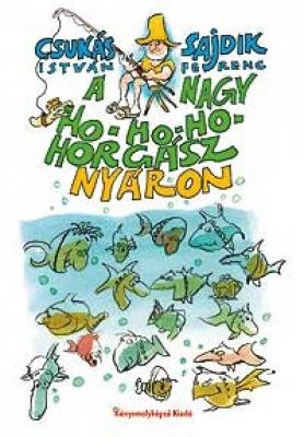A nagy ho-ho-ho horgász nyáron