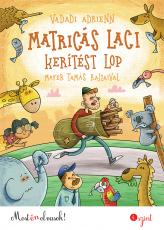 Matricás Laci kerítést lop - Most én olvasok! 4.