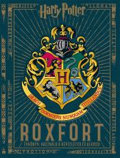Roxfort Évkönyv - Használd a képzeleted és alkoss!