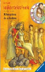 Kleopátra és a kobra - Idődetektívek 7.