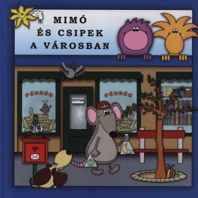 Mimó és Csipek a városban