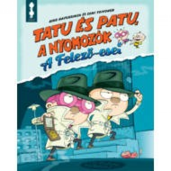 Tatu és Patu, a nyomozók